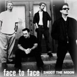 FACE TO FACEの「Shoot the Moon」