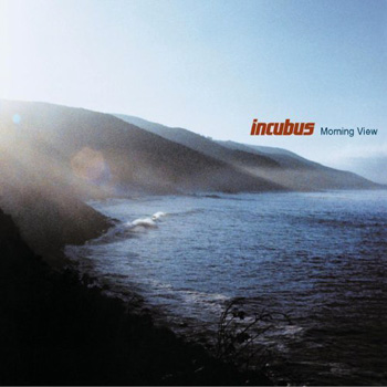 Incubusの『Morning View』